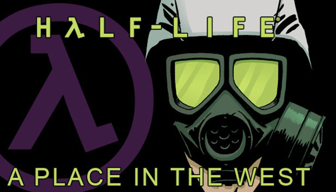 half-life: a place in the west - chapter 7 releases now via linux gaming mac and windows pc