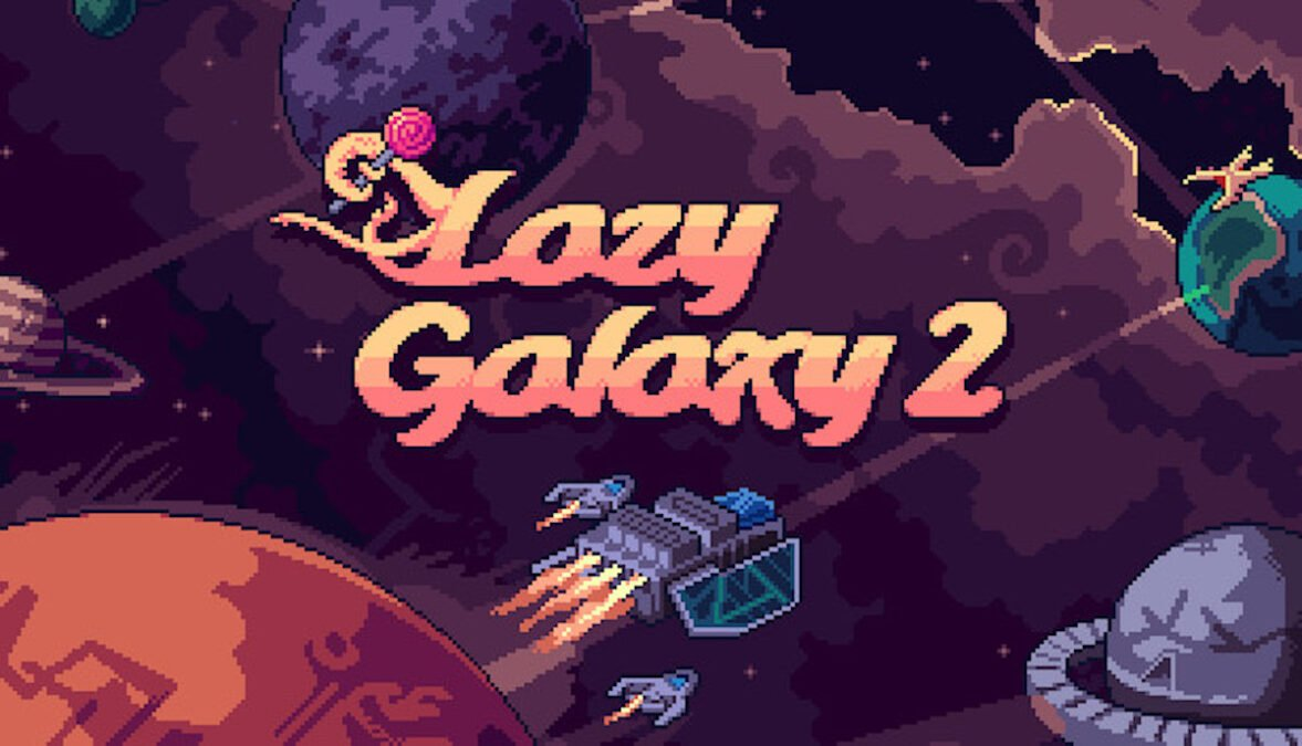 Lazy Galaxy 2 due to enter Early Access in Q3 2021