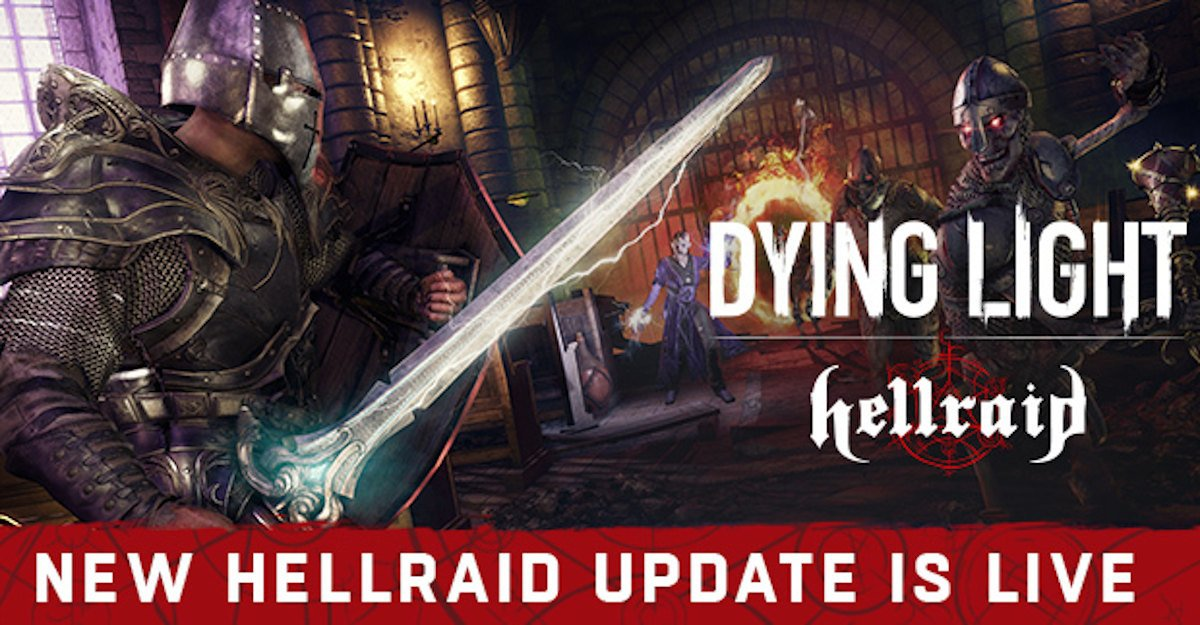 hellraid dlc expands now for dying light free new content for linux mac and windows pc