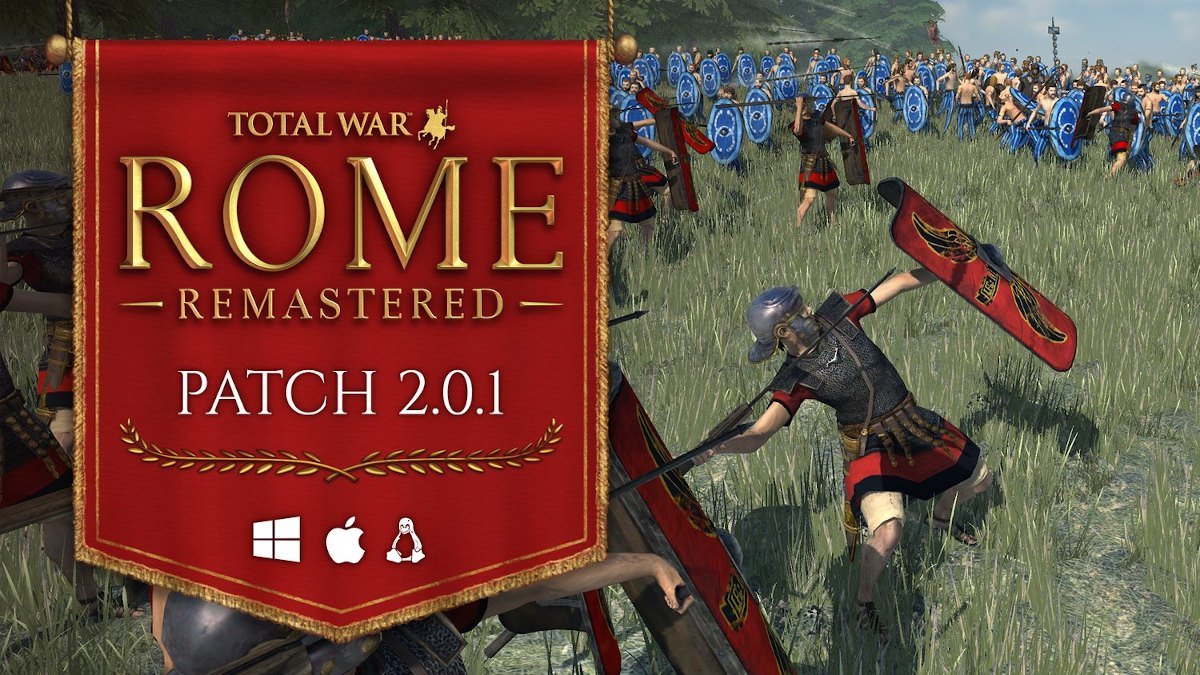 patch 2.0.1 releases for total war: rome remastered for linux gaming mac and windows pc